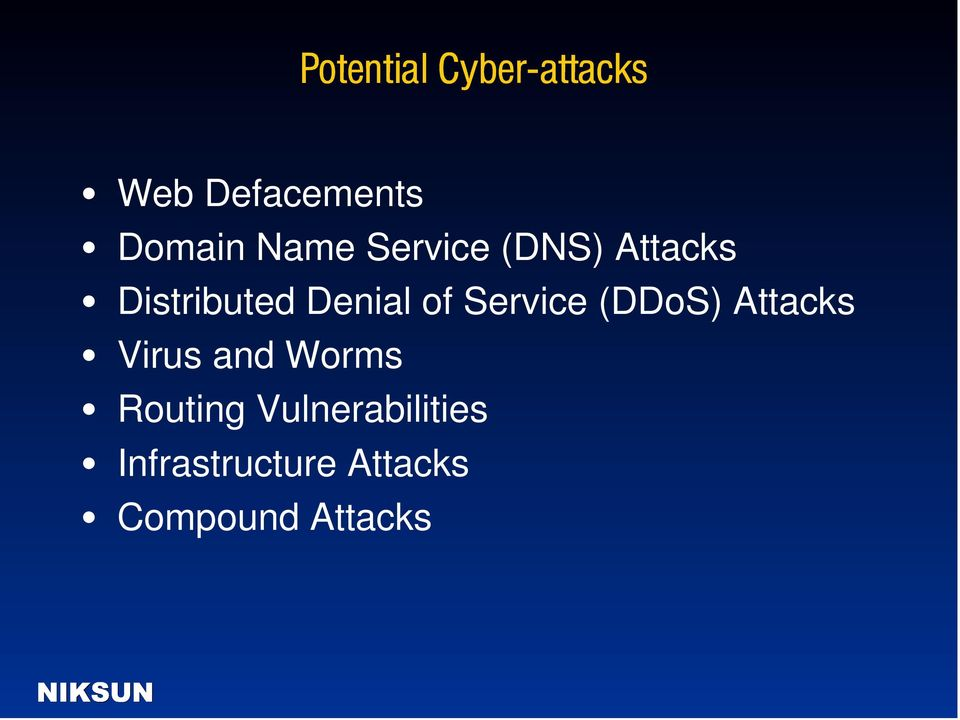 (DDoS) Attacks Virus and Worms Routing