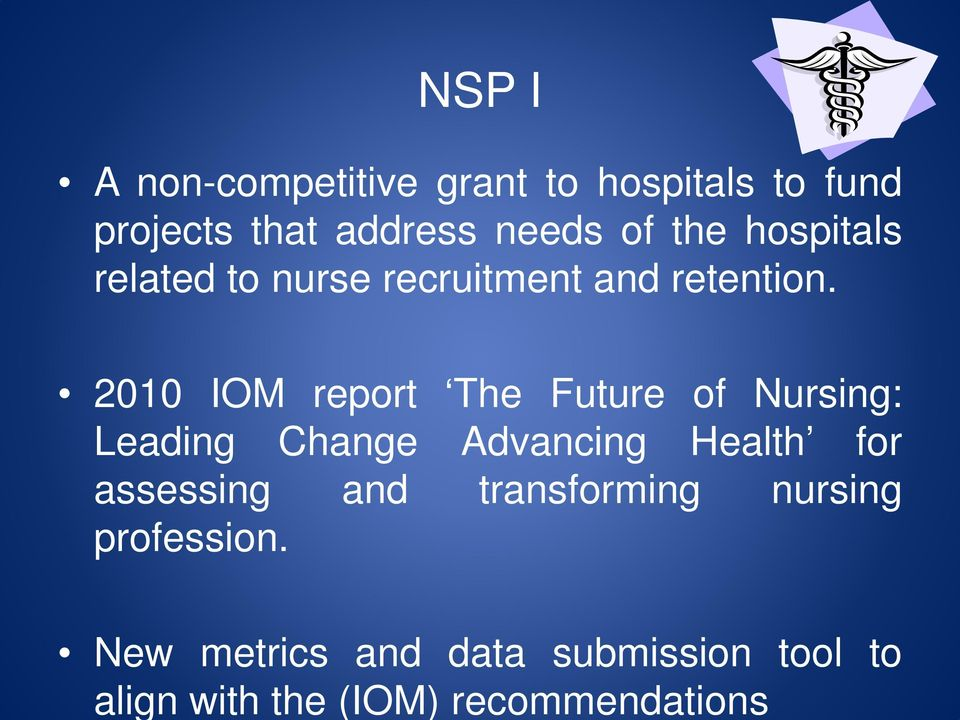 hospitals related to nurse recruitment and retention.