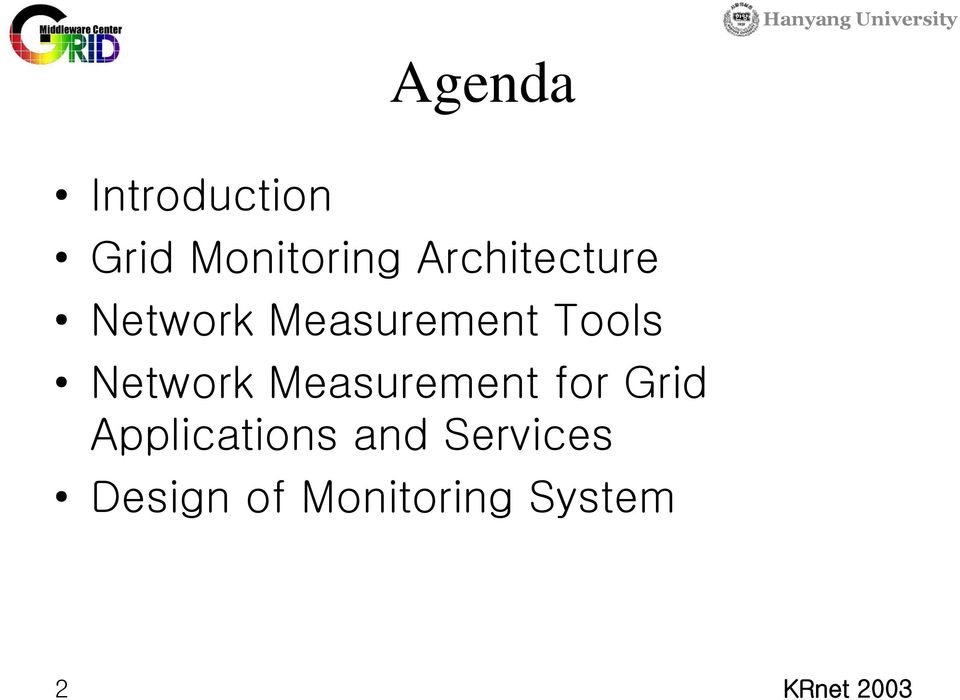 Network Measurement for Grid