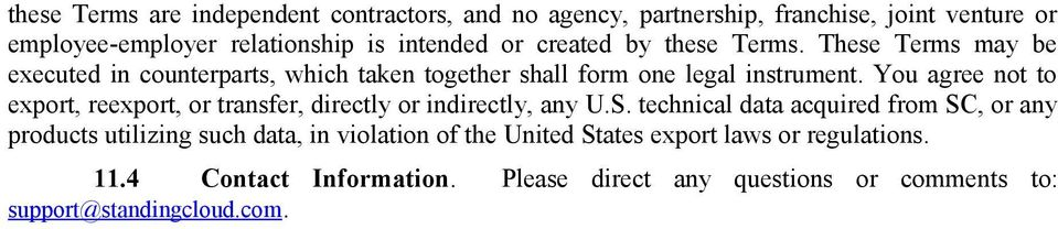 You agree not to export, reexport, or transfer, directly or indirectly, any U.S.