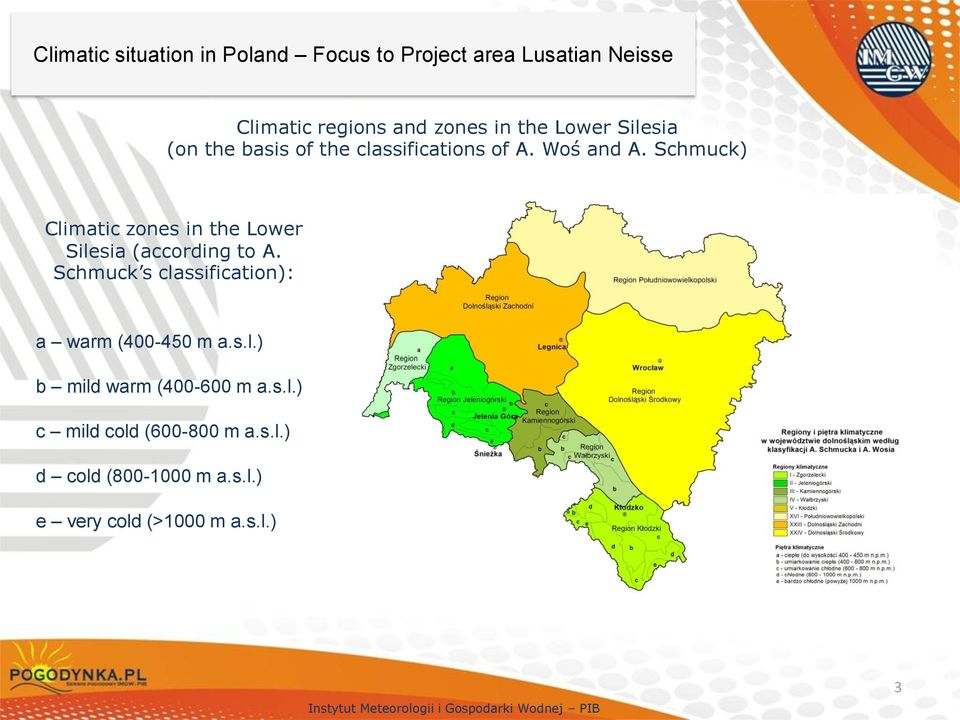 Schmuck) Climatic zones in the Lower Silesia (according to A.