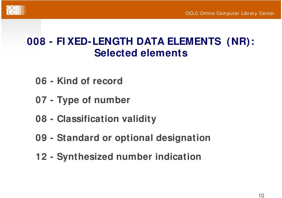 08 - Classification validity 09 - Standard or