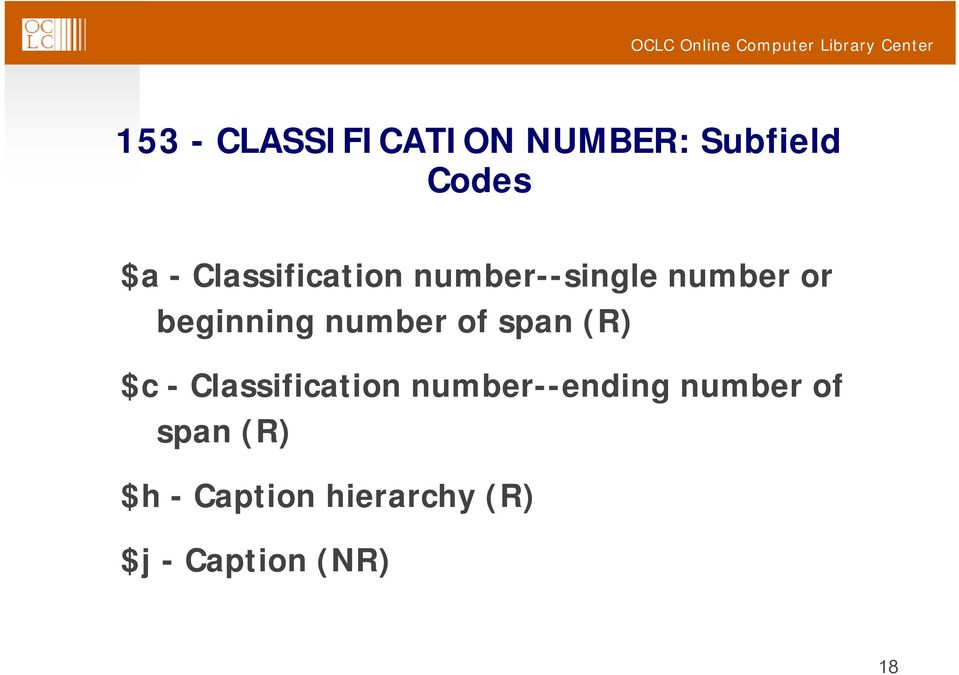 number of span (R) $c - Classification number--ending