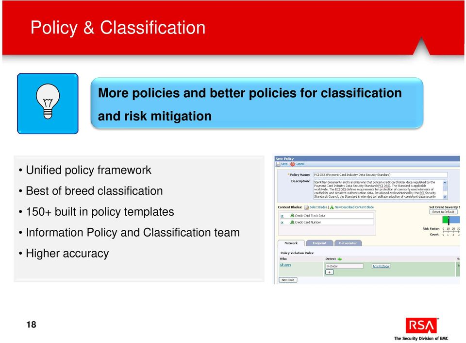 framework Best of breed classification 150+ built in policy