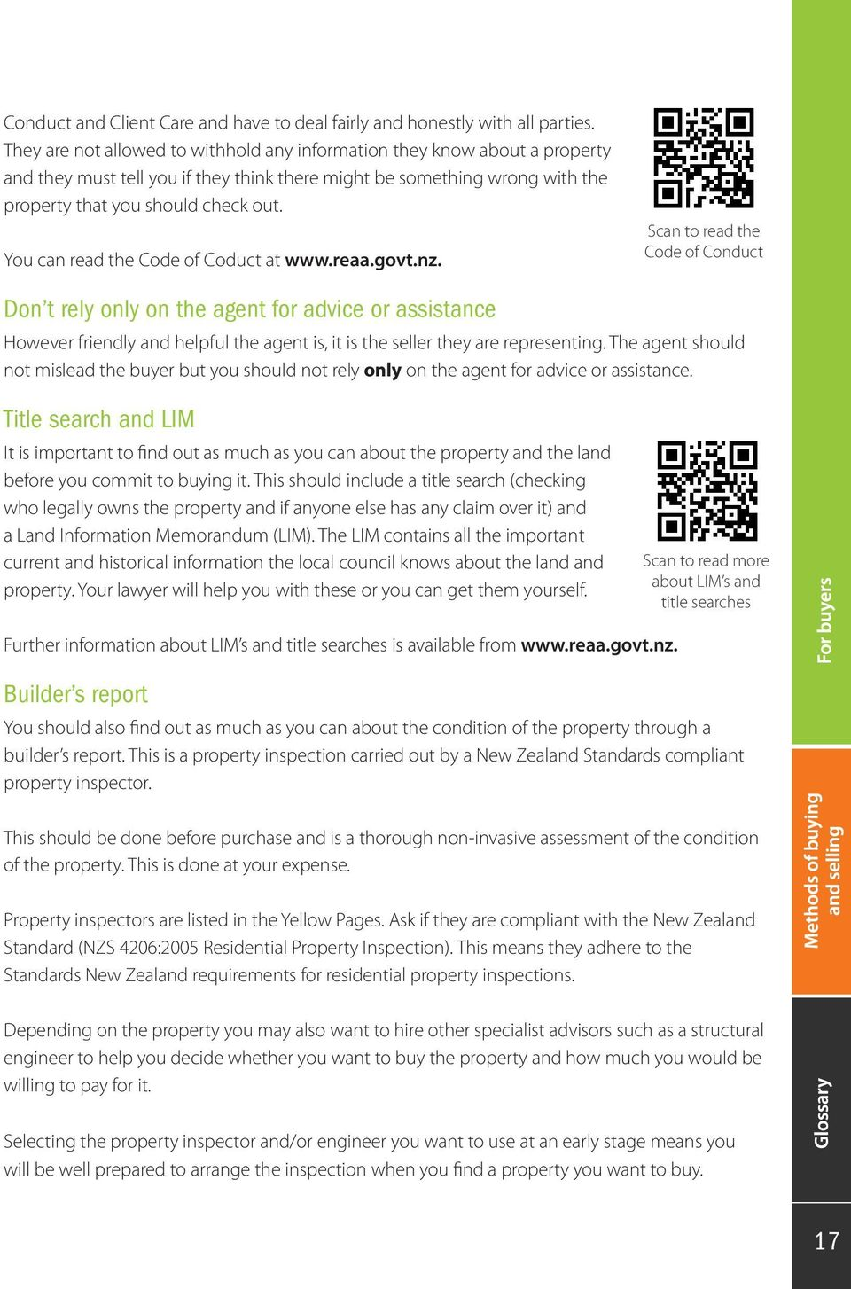 You can read the Code of Coduct at www.reaa.govt.nz.