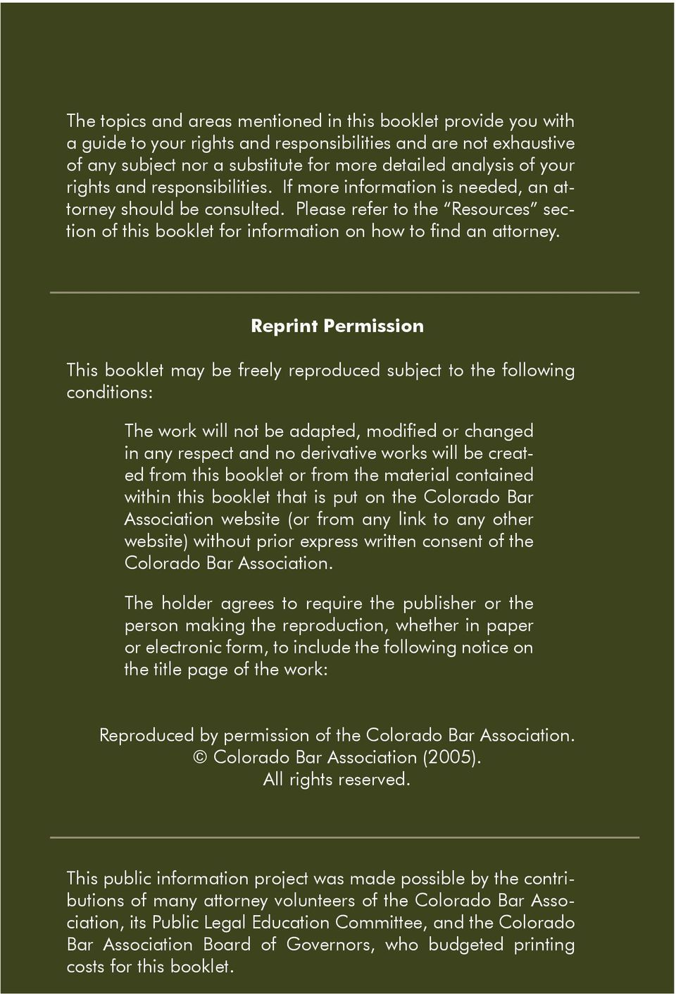 Reprint Permission This booklet may be freely reproduced subject to the following conditions: The work will not be adapted, modified or changed in any respect and no derivative works will be created