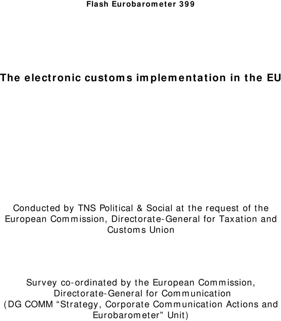 Taxation and Customs Union Survey co-ordinated by the European Commission,