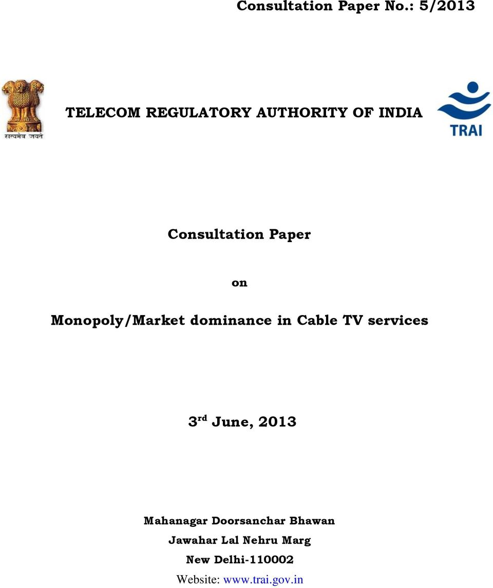 Paper on Monopoly/Market dominance in Cable TV services 3 rd