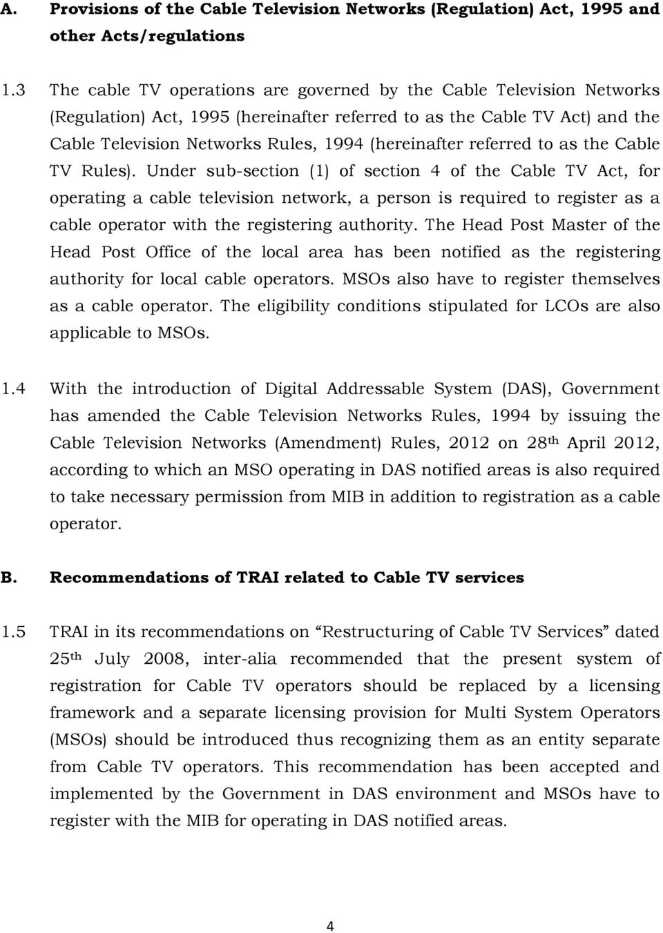 referred to as the Cable TV Rules).