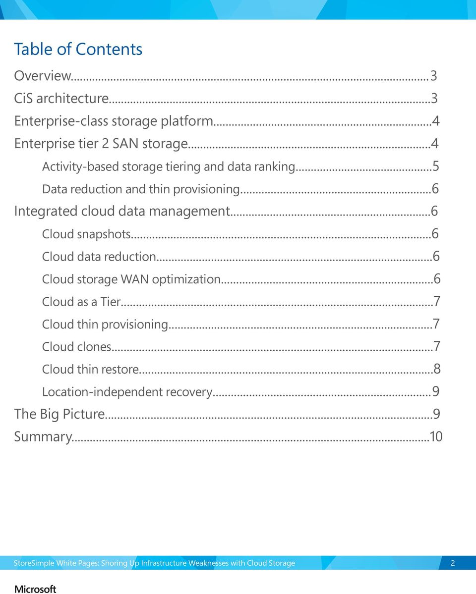 ..6 Integrated cloud data management...6 Cloud snapshots...6 Cloud data reduction...6 Cloud storage WAN optimization.