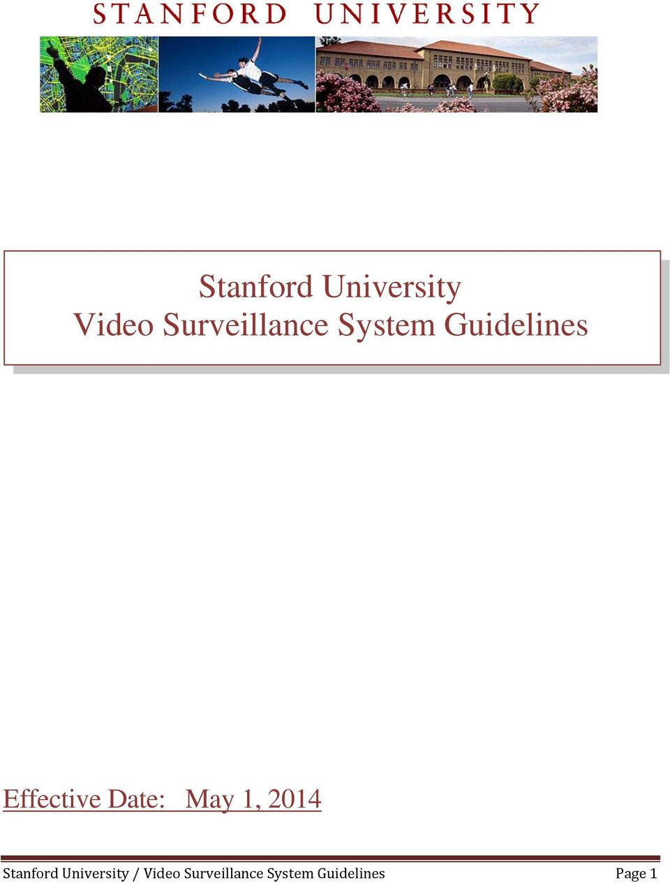 Effective Date: May 1, 2014 Stanford