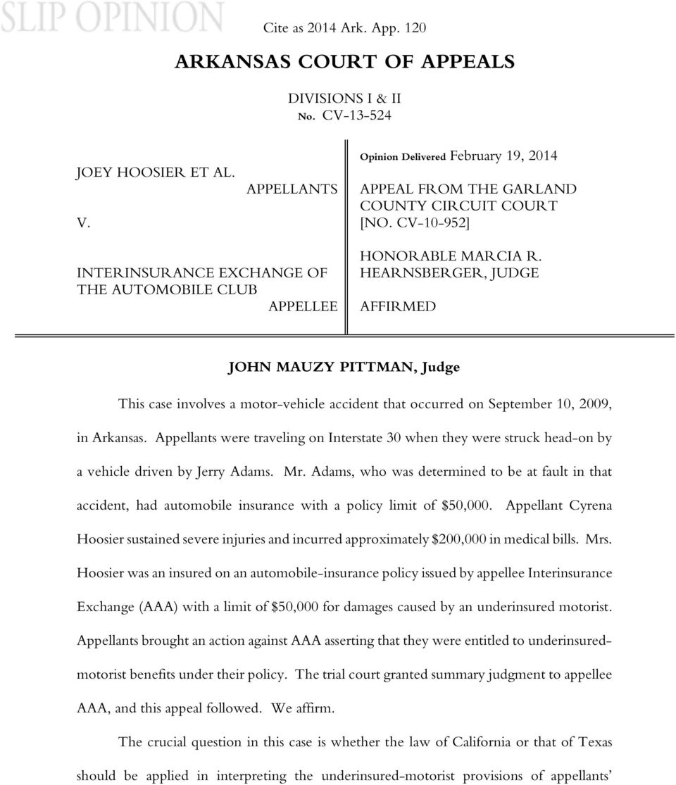 HEARNSBERGER, JUDGE AFFIRMED JOHN MAUZY PITTMAN, Judge This case involves a motor-vehicle accident that occurred on September 10, 2009, in Arkansas.