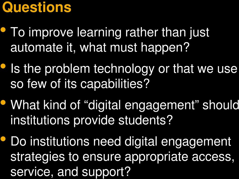 What kind of digital engagement should institutions provide students?
