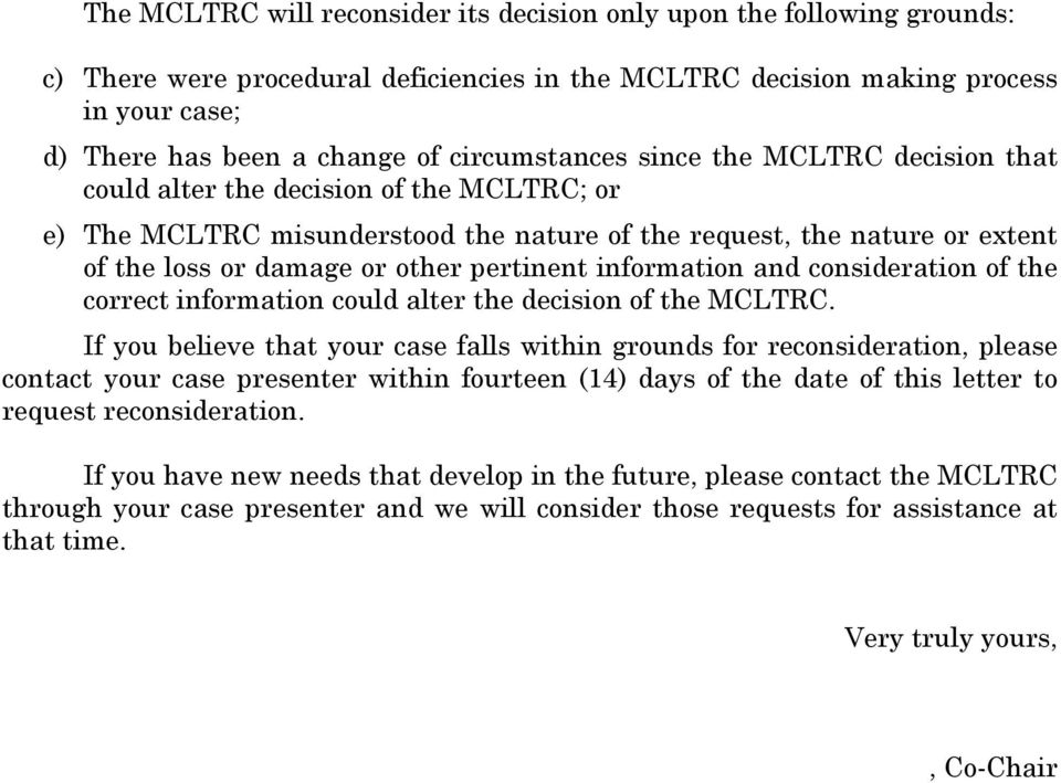 pertinent information and consideration of the correct information could alter the decision of the MCLTRC.