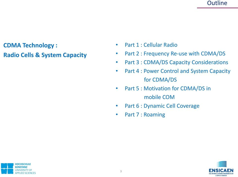 Power Control and System Capacity for CDMA/DS Part 5 : Motivation for