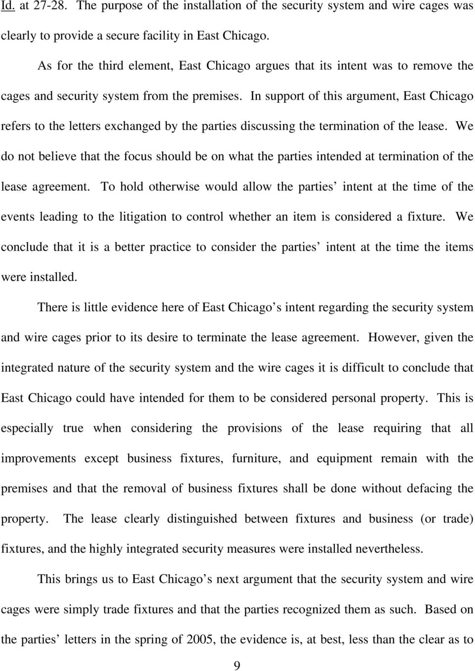 In support of this argument, East Chicago refers to the letters exchanged by the parties discussing the termination of the lease.