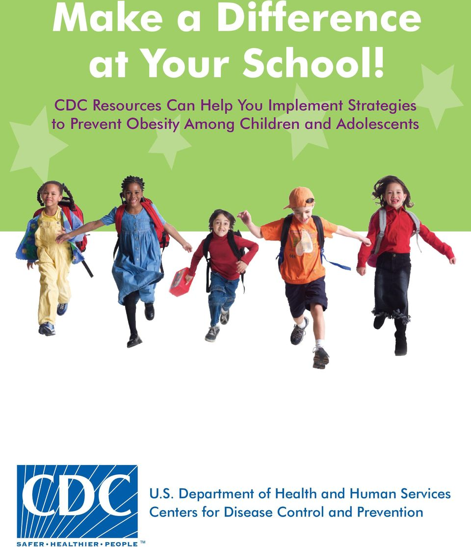 Prevent Obesity Among Children and Adolescents U.S.