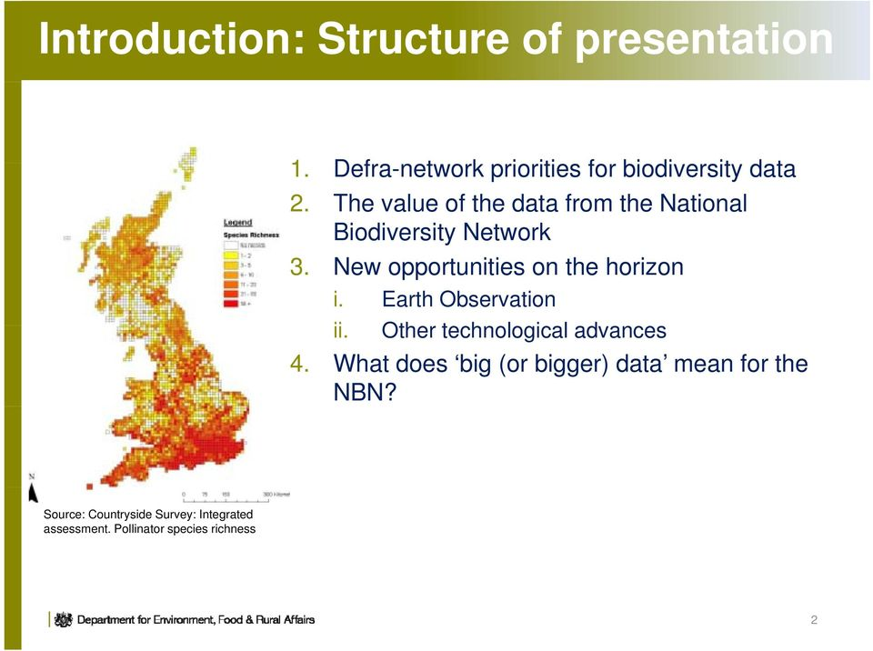 The value of the data from the National Biodiversity Network 3.