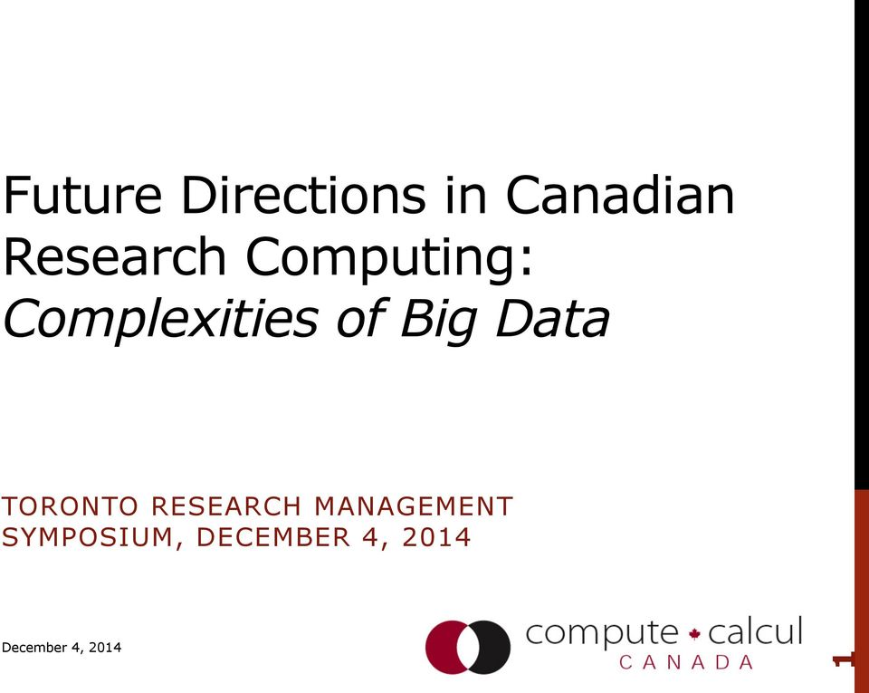 of Big Data TORONTO RESEARCH