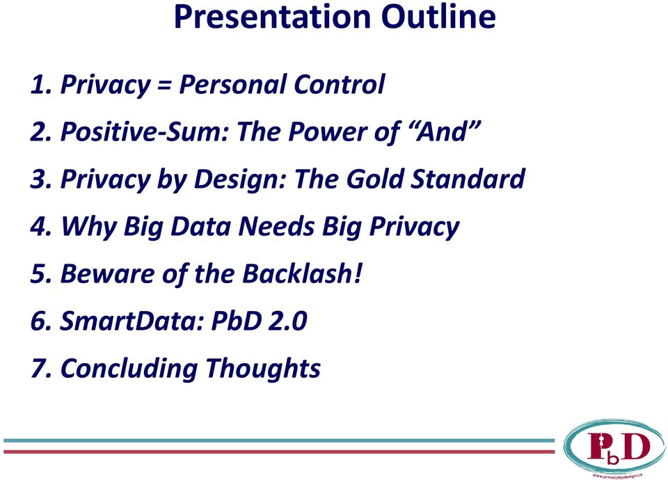 Privacy by Design: The Gold Standard 4.