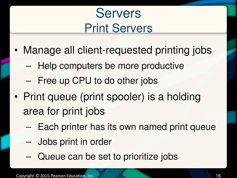 (print spooler) is a holding area for print jobs Each printer has its