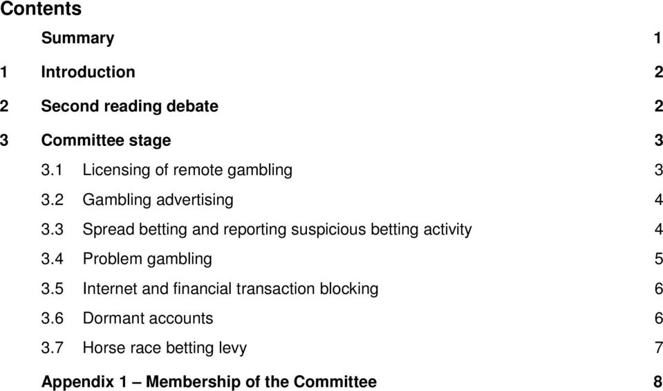 3 Spread betting and reporting suspicious betting activity 4 3.4 Problem gambling 5 3.