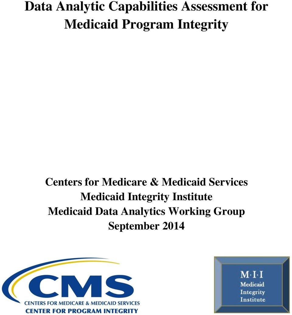 & Medicaid Services Medicaid Integrity