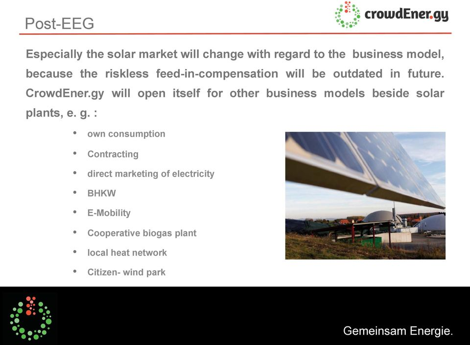 gy will open itself for other business models beside solar plants, e. g.