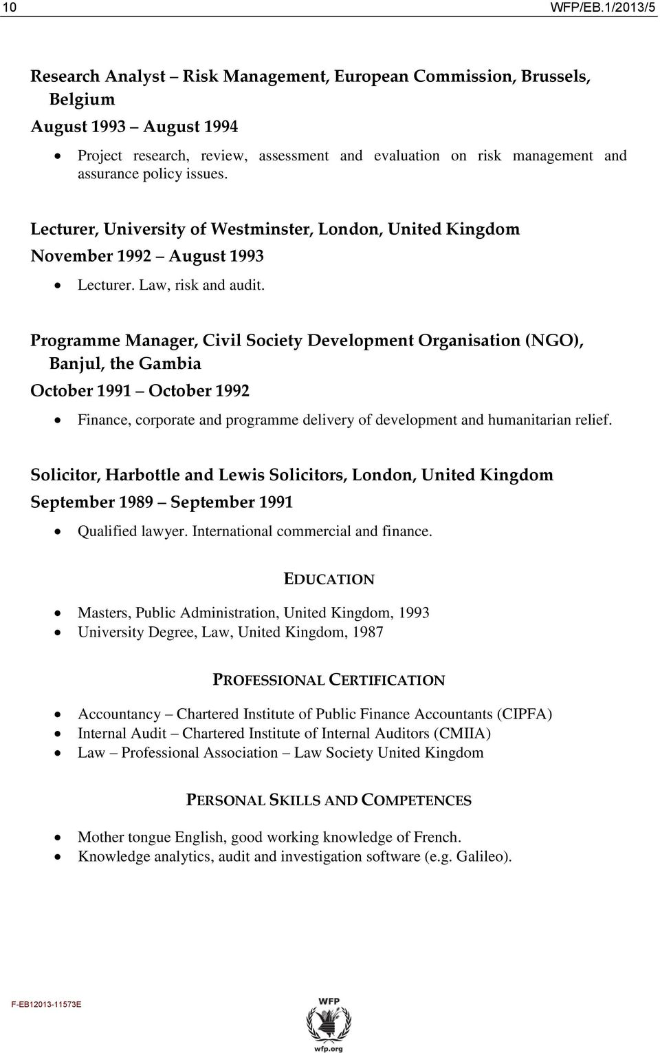 issues. Lecturer, University of Westminster, London, United Kingdom November 1992 August 1993 Lecturer. Law, risk and audit.
