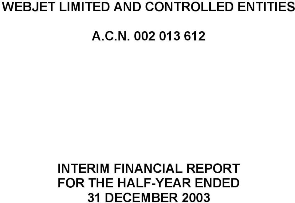 FINANCIAL REPORT FOR
