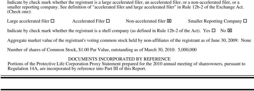 (Check one): Large accelerated filer o Accelerated Filer o Non-accelerated filer x Smaller Reporting Company o Indicate by check mark whether the registrant is a shell company (as defined in Rule