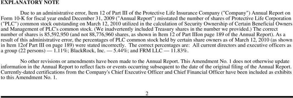 Owners and Management of PLC's common stock. (We inadvertently included Treasury shares in the number we provided.