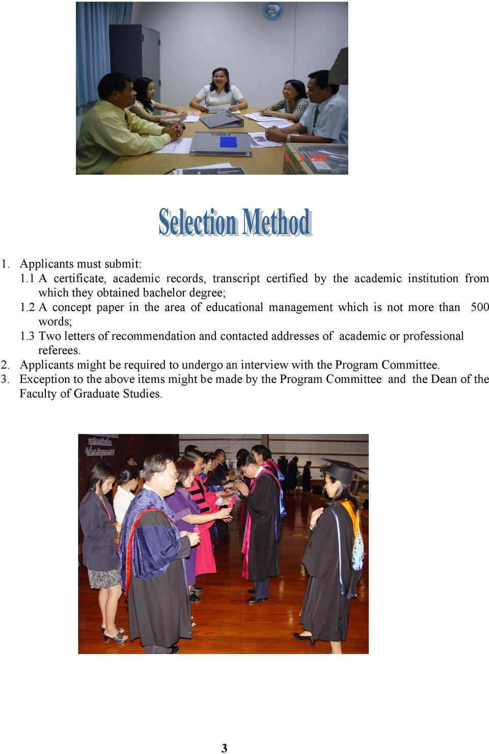 2 A concept paper in the area of educational management which is not more than 500 words; 1.