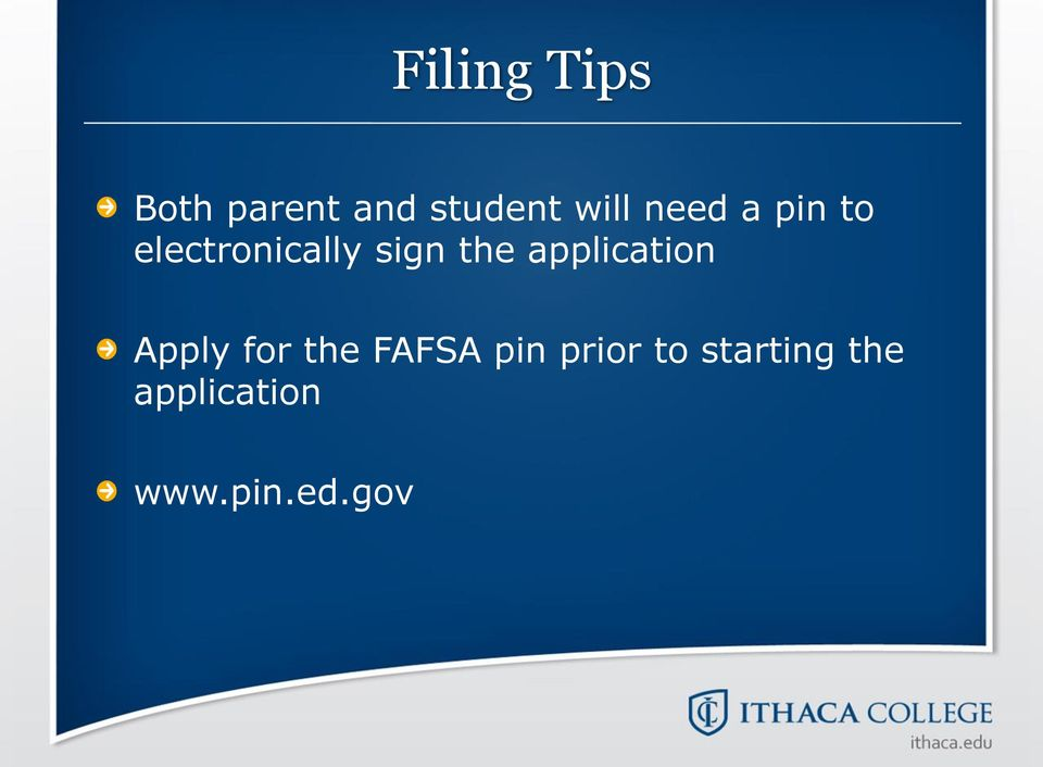 application Apply for the FAFSA pin