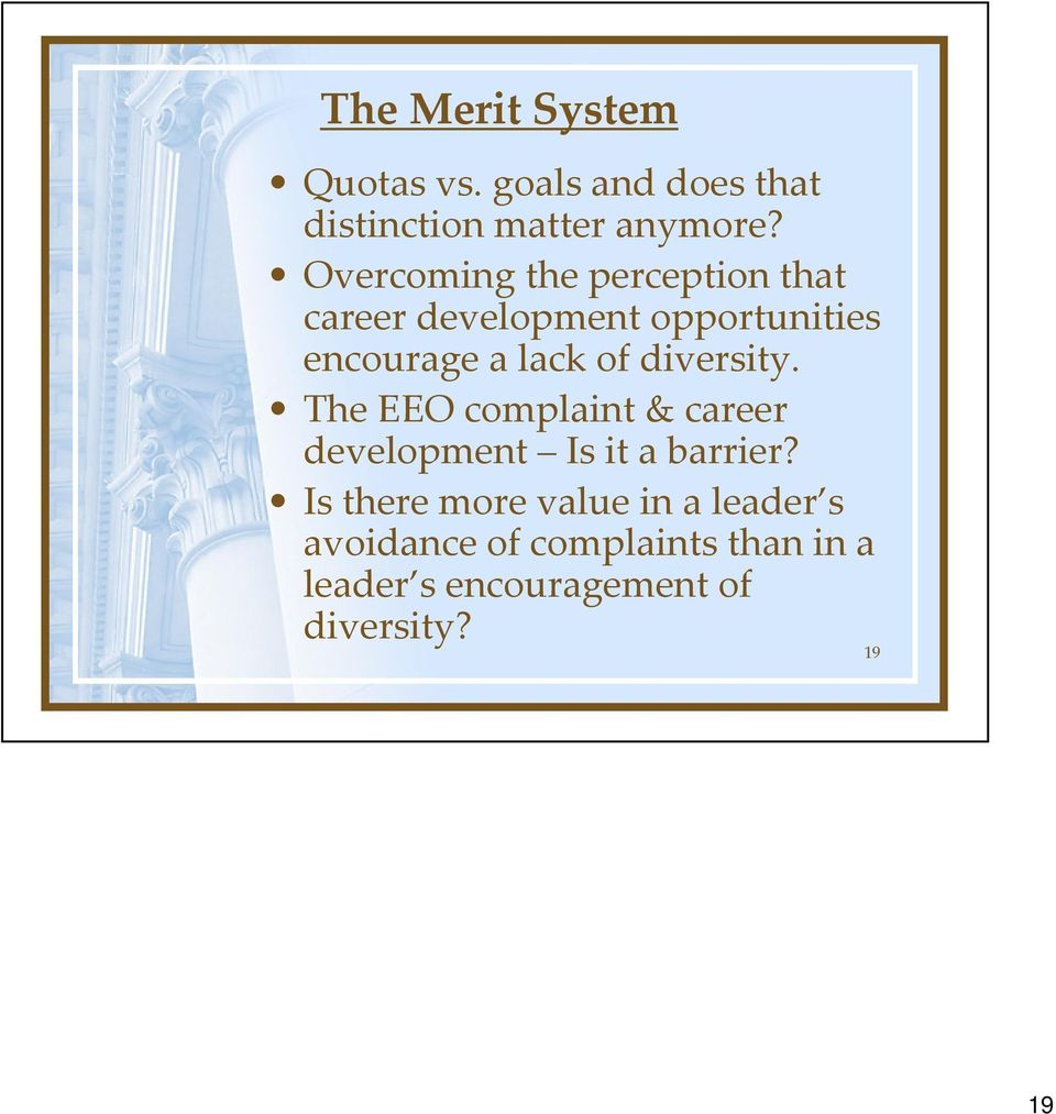 diversity. The EEO complaint & career development Is it a barrier?
