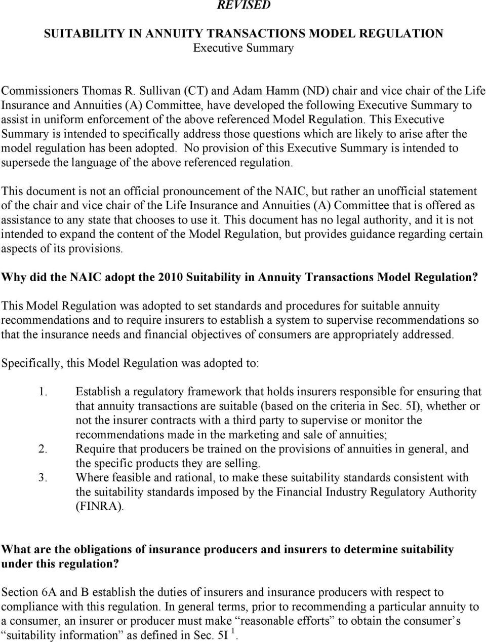 referenced Model Regulation. This Executive Summary is intended to specifically address those questions which are likely to arise after the model regulation has been adopted.