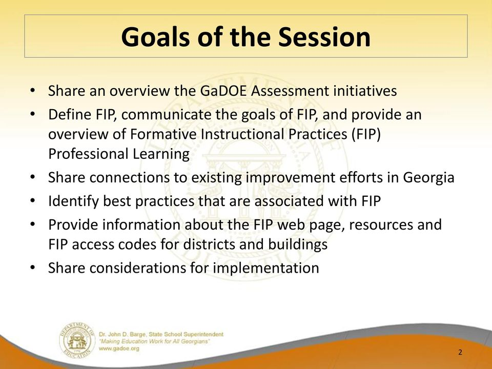 existing improvement efforts in Georgia Identify best practices that are associated with FIP Provide information