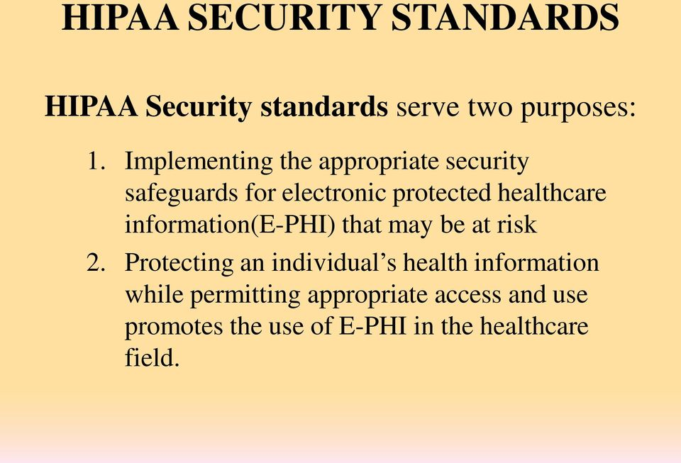 information(e-phi) that may be at risk 2.