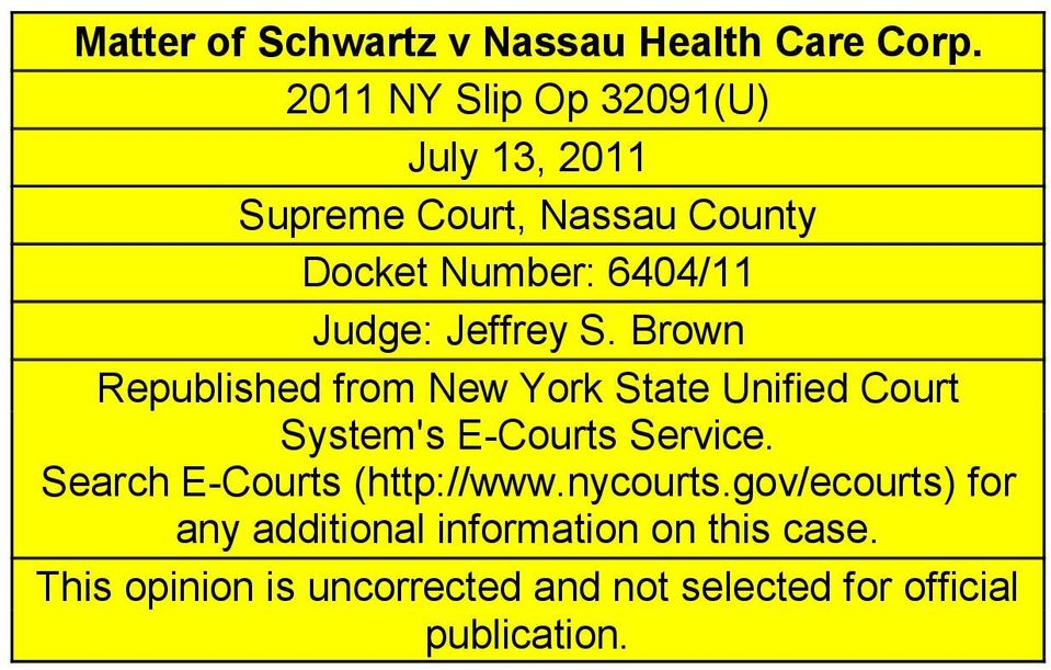 Jeffrey S. Brown Republished from New York State Unified Court System's E-Courts Service.