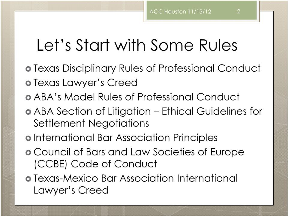 Guidelines for Settlement Negotiations International Bar Association Principles Council of Bars and