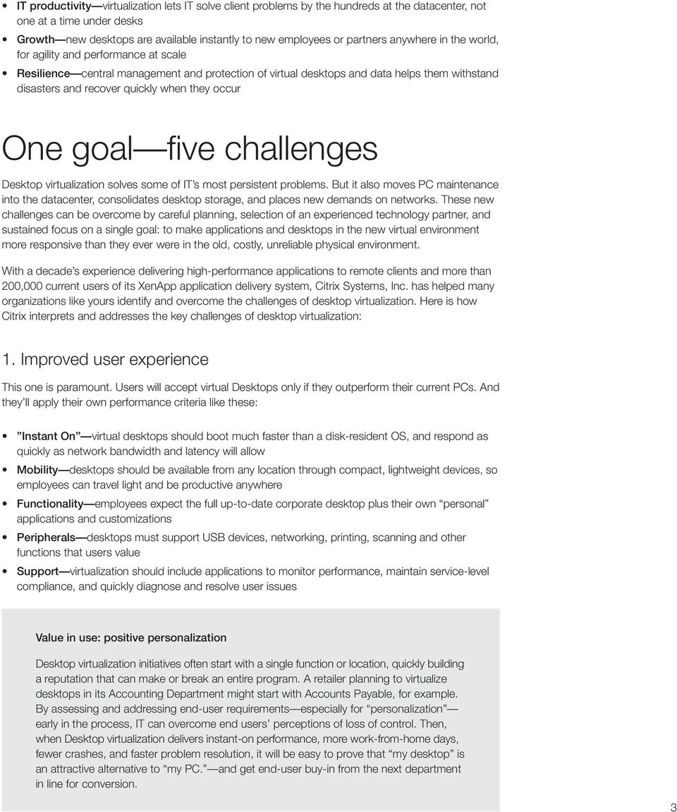 occur One goal five challenges Desktop virtualization solves some of IT s most persistent problems.