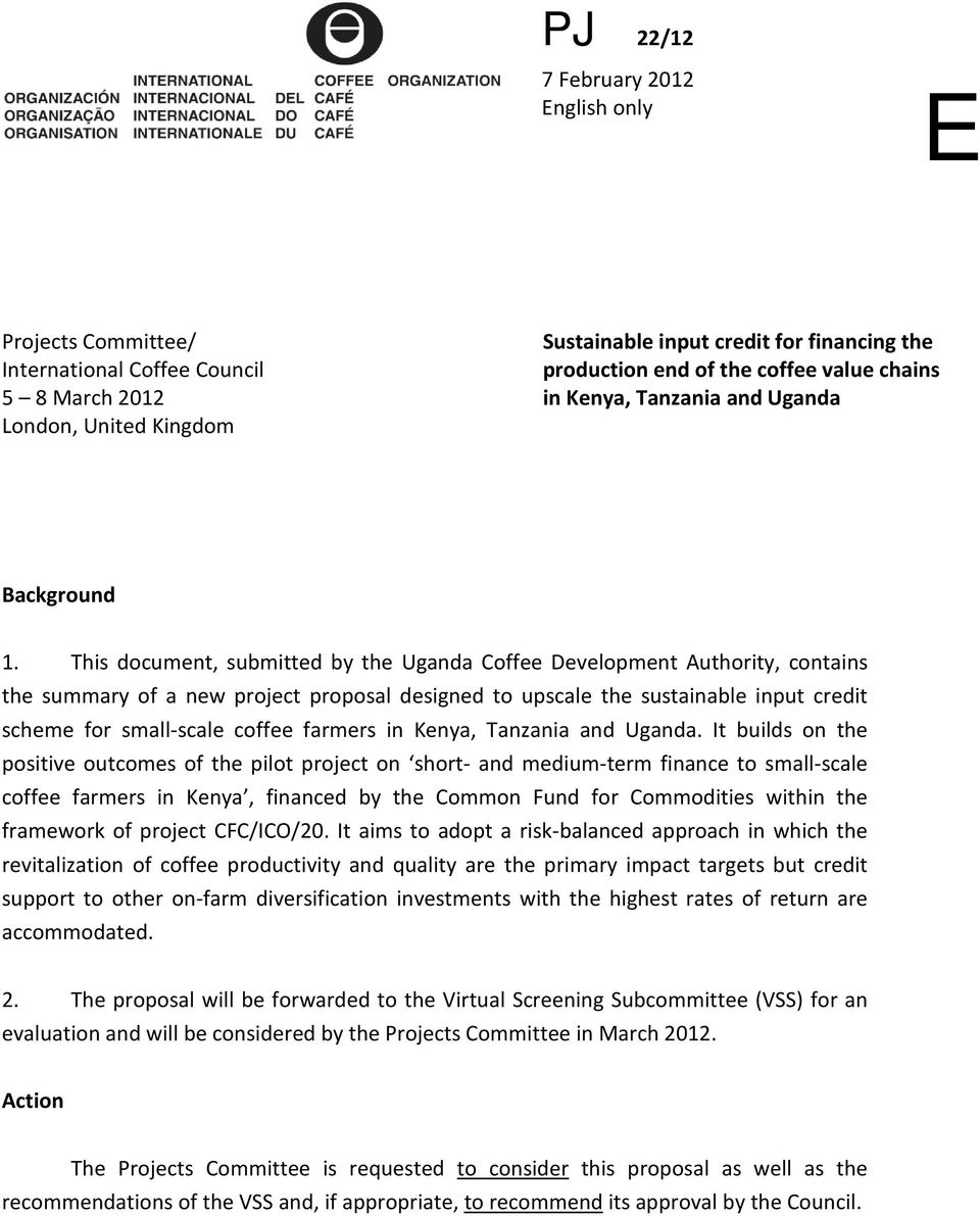 This document, submitted by the Uganda Coffee Development Authority, contains the summary of a new project proposal designed to upscale the sustainable input credit scheme for small-scale coffee