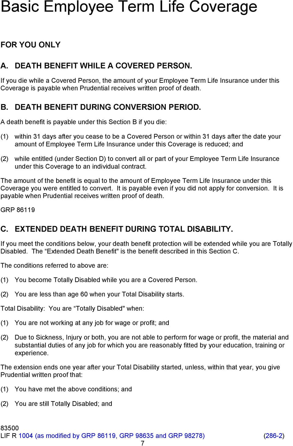 DEATH BENEFIT DURING CONVERSION PERIOD.