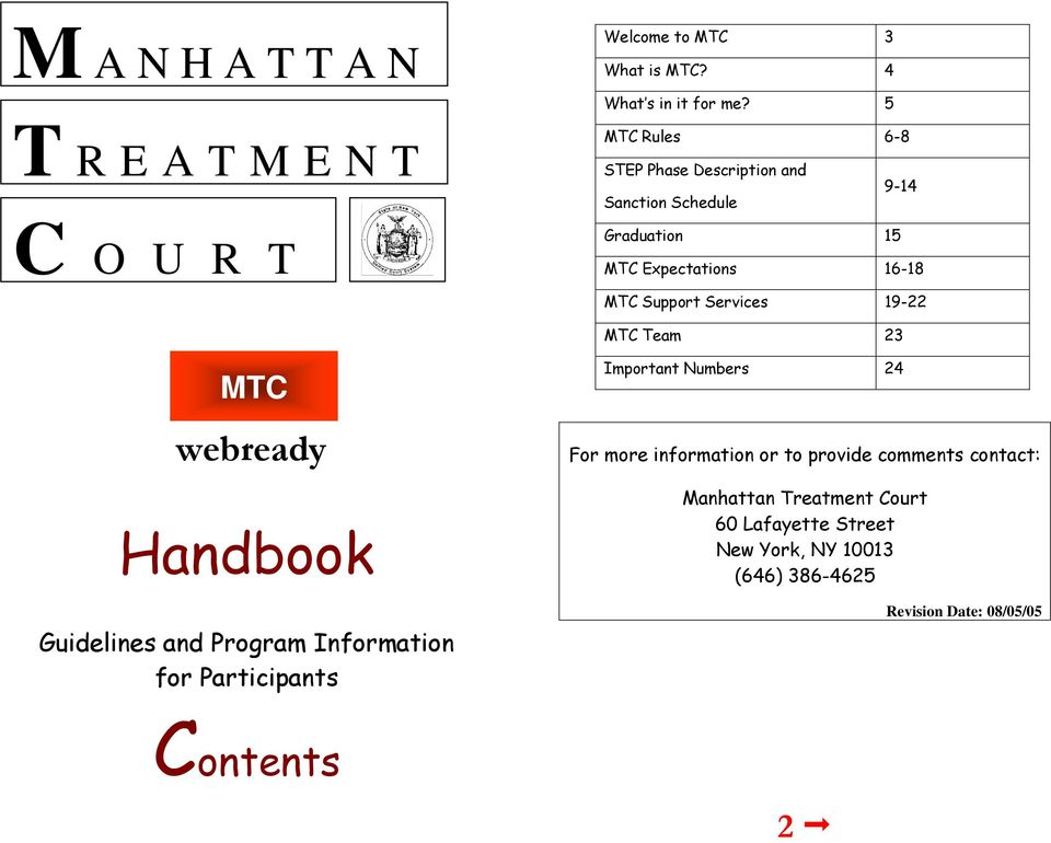 Services 19-22 MTC Team 23 MTC webready Handbook Guidelines and Program Information for Participants Contents Important