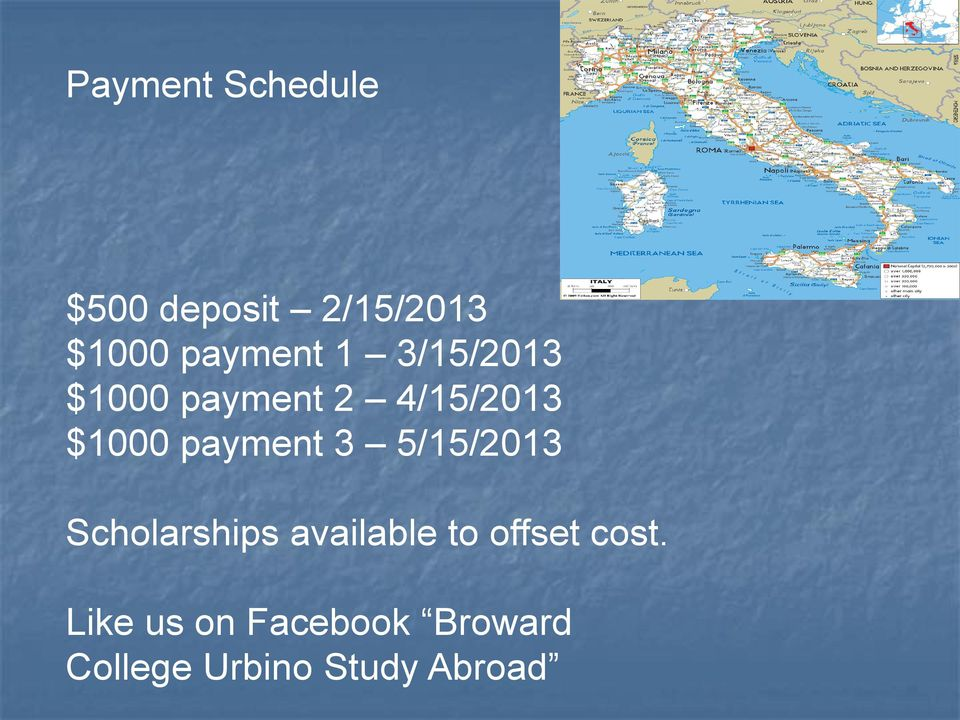 payment 3 5/15/2013 Scholarships available to offset