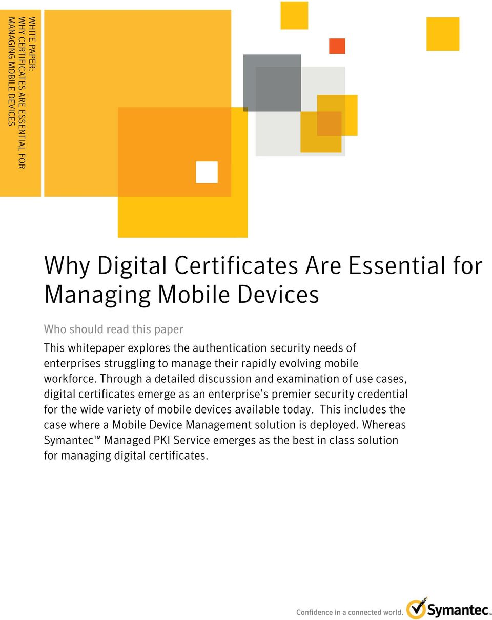 enterprises struggling to manage their rapidly evolving mobile workforce.