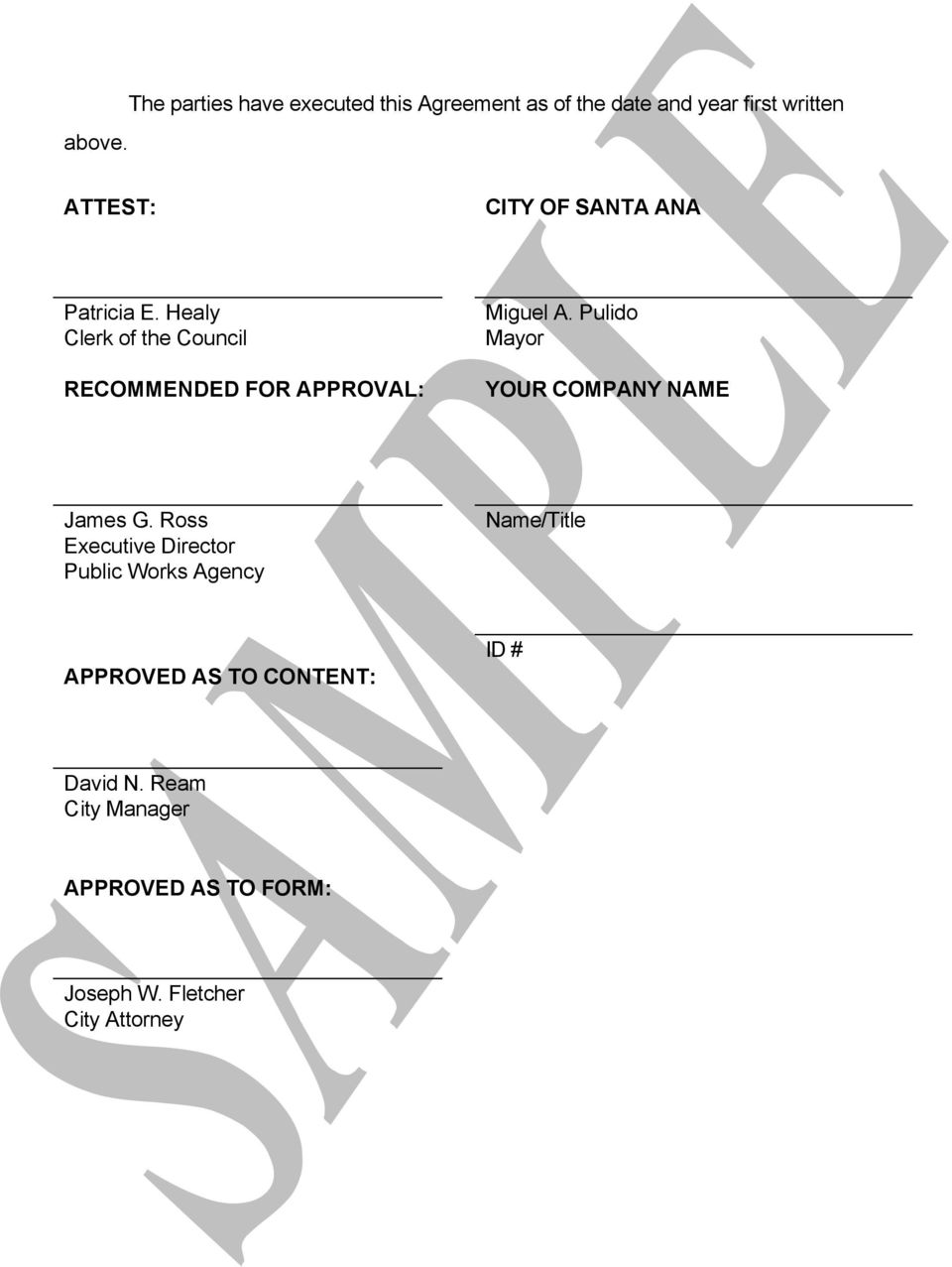 SANTA ANA Patricia E. Healy Clerk of the Council RECOMMENDED FOR APPROVAL: Miguel A.
