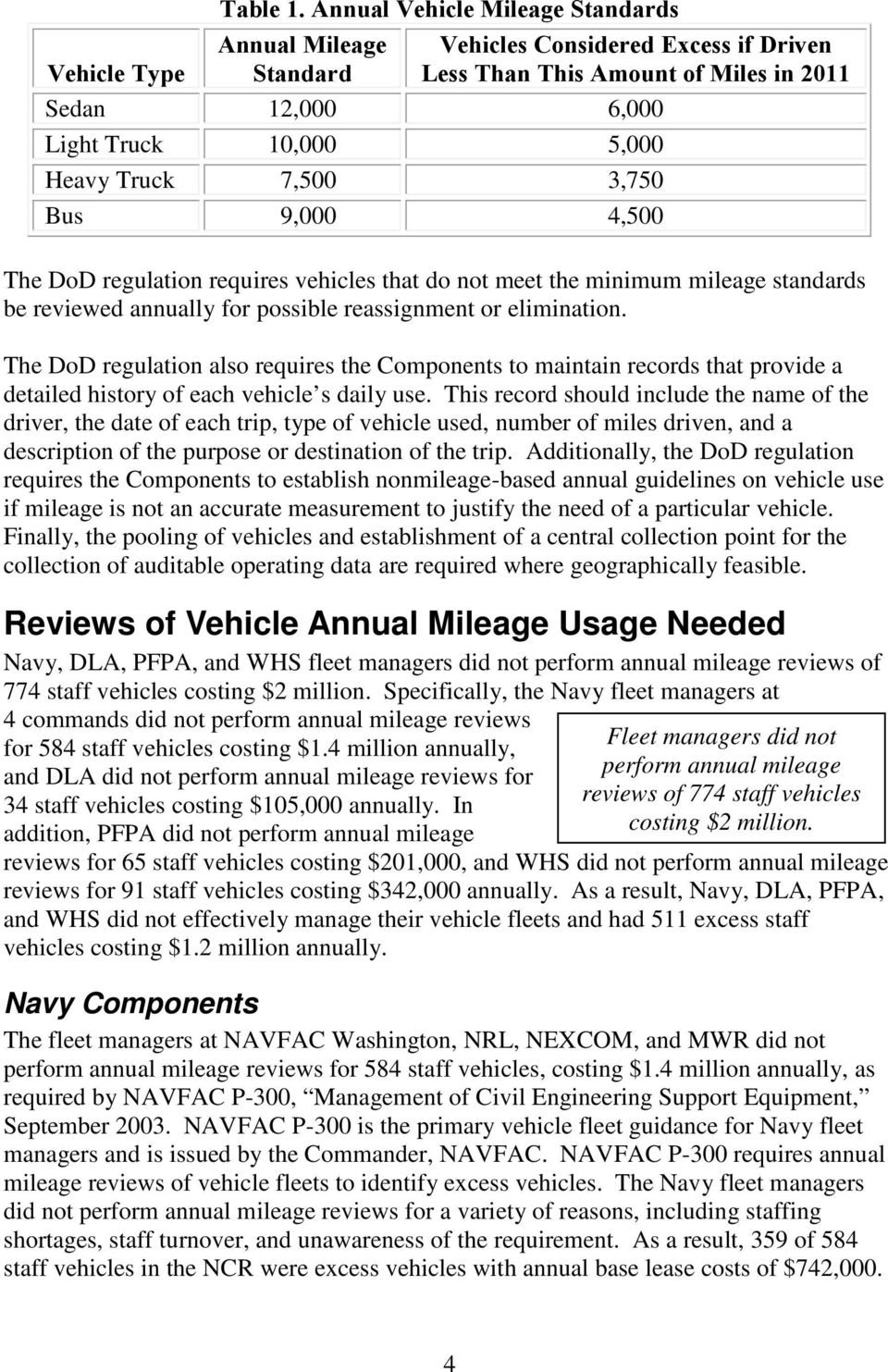 regulation requires vehicles that do not meet the minimum mileage standards be reviewed annually for possible reassignment or elimination.