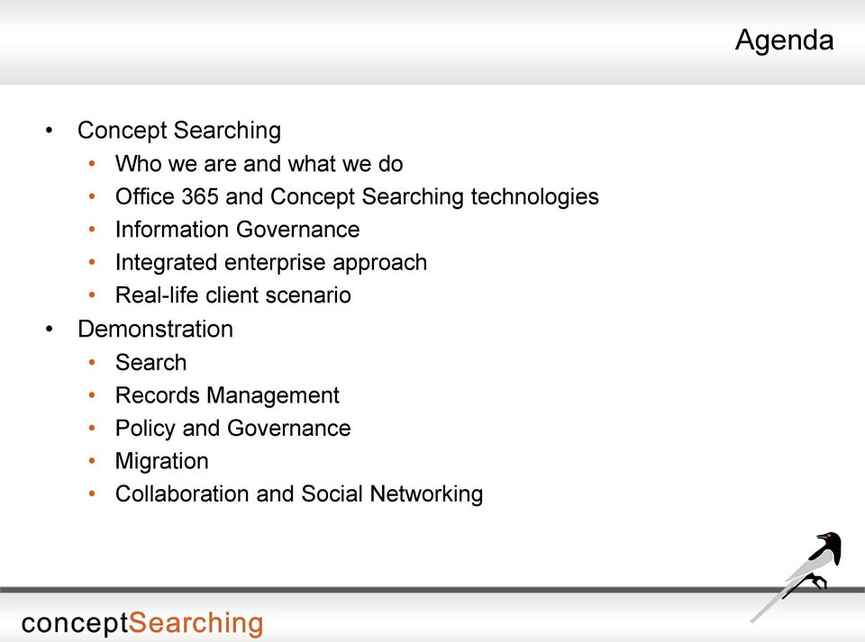 enterprise approach Real-life client scenario Demonstration Search