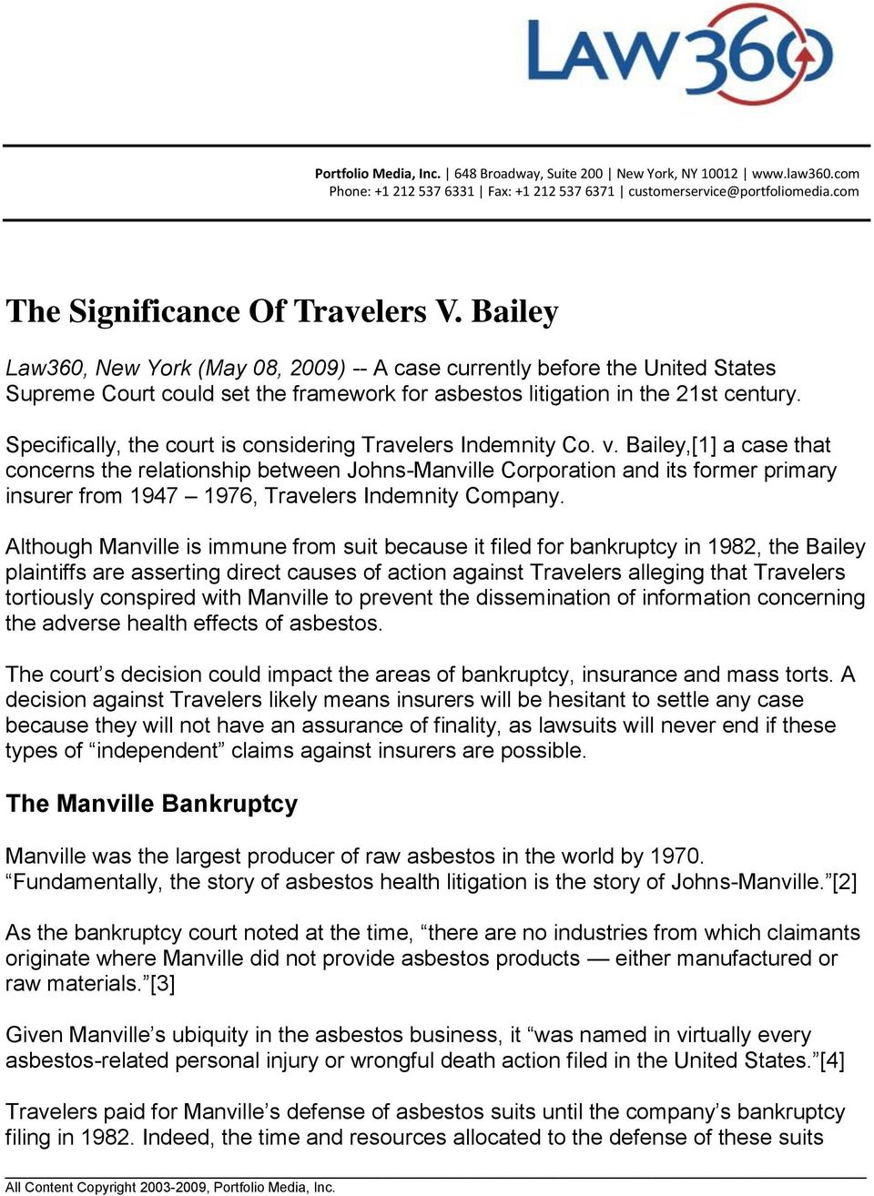 Specifically, the court is considering Travelers Indemnity Co. v.